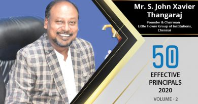 Effective Principals 2020 | Mr. S. John Xavier Thangaraj, Founder & Chairman of Little Flower Group of Institutions