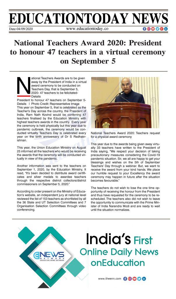 National Teachers Award 2020: President to honour 47 teachers in a virtual ceremony on September 5