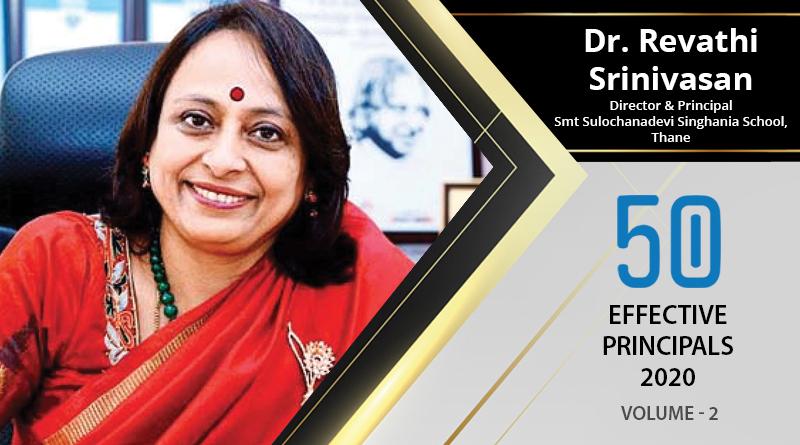 Effective Principals 2020   Dr. Revathi Srinivasan, director & Principal of Smt Sulochanadevi Singhania School