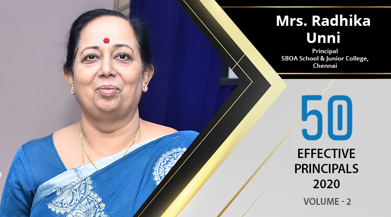 Effective Principals 2020 | Mrs. Radhika Unni, Principal of SBOA School & Junior College