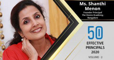 Effective Principals 2020 | Ms. Shanthi Menon, Founder Principal of The Deens Academy