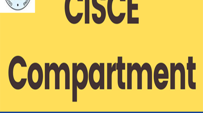 CISCE releases dates for improvement & compartment exams