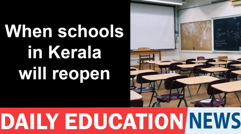 Schools in Kerala to reopen from November 1: CM – Education News India