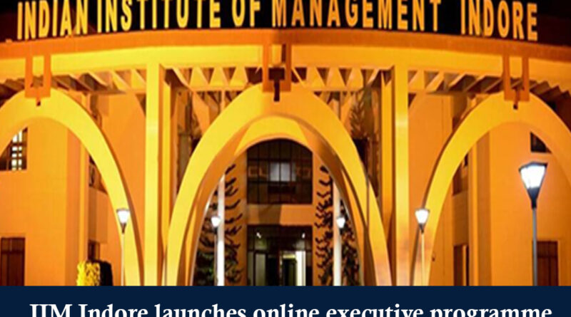 IIM Indore launches online executive programme in strategic sales management - Education News