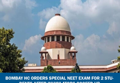 Bombay HC orders special NEET exam for 2 students after invigilators goofed up