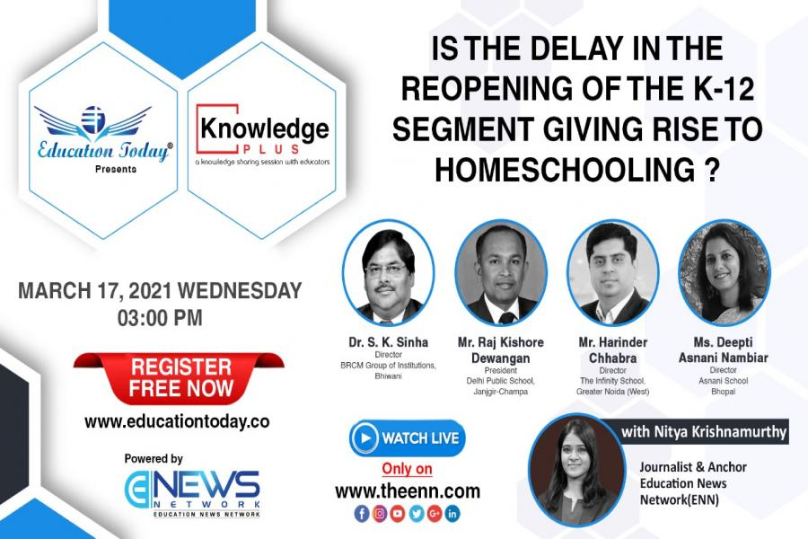 Panel Discussion - Is the delay in the reopening of the K-12 segment giving rise to homeschooling?