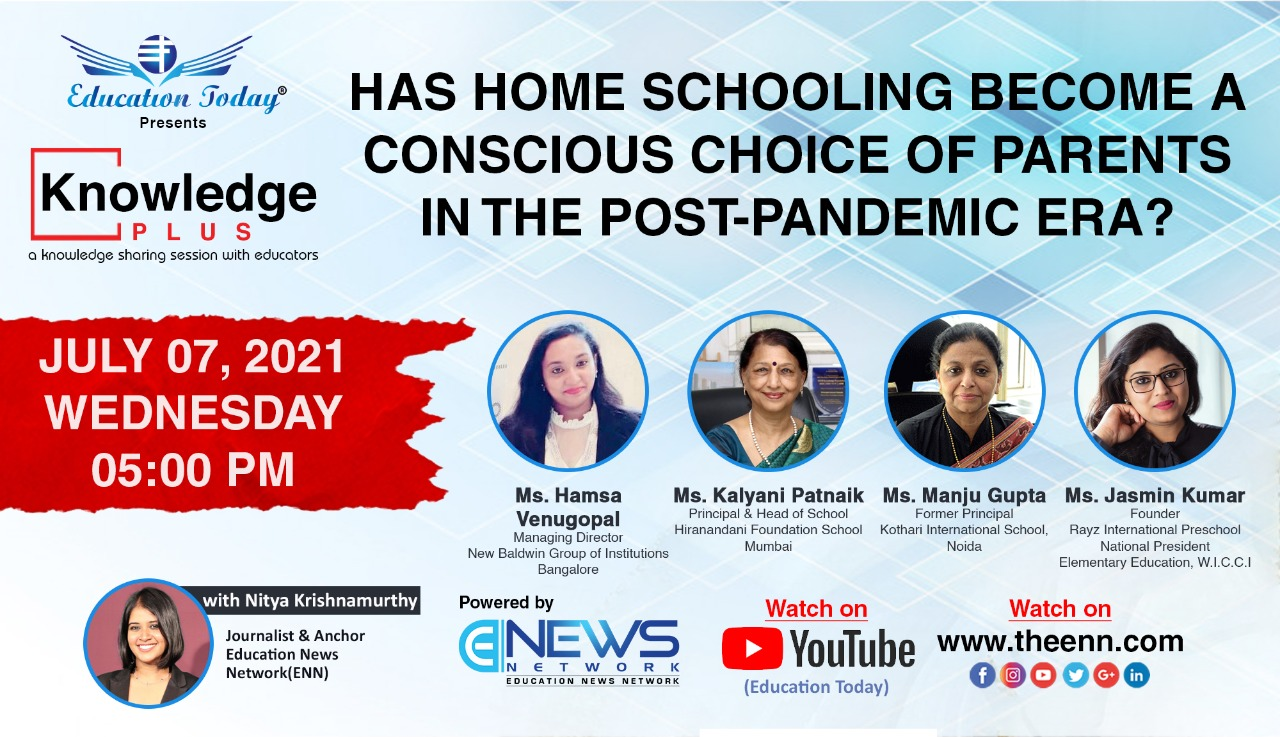 Panel Discussion | Has Home Schooling Become a Conscious Choice of Parents in the Post Pandemic Era?